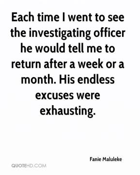 Fanie Maluleke - Each time I went to see the investigating officer he would tell me to return after a week or a month. His endless excuses were exhausting.