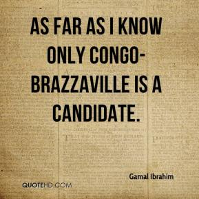 As far as I know only Congo-Brazzaville is a candidate.
