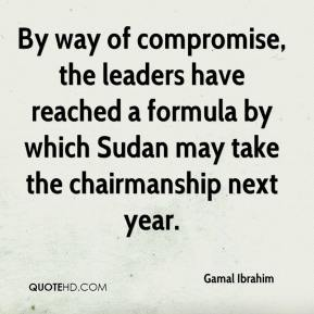 Gamal Ibrahim - By way of compromise, the leaders have reached a formula by which Sudan may take the chairmanship next year.