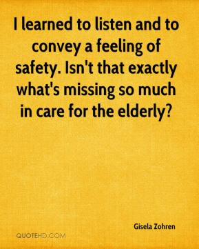 Gisela Zohren - I learned to listen and to convey a feeling of safety. Isn't that exactly what's missing so much in care for the elderly?