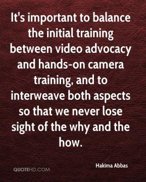 It's important to balance the initial training between video advocacy and hands-on camera training, and to interweave both aspects so that we never lose sight of the why and the how.
