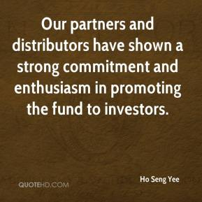 Our partners and distributors have shown a strong commitment and enthusiasm in promoting the fund to investors.