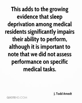 This adds to the growing evidence that sleep deprivation among medical residents significantly impairs their ability to perform, although it is important to note that we did not assess performance on specific medical tasks.