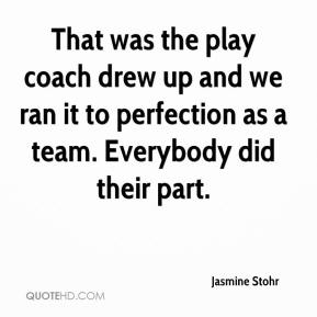 That was the play coach drew up and we ran it to perfection as a team. Everybody did their part.