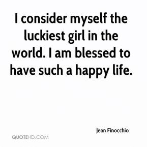 Quotes About Myself Girl Luckiest Girl In The W...