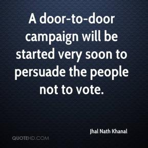 Jhal Nath Khanal  - A door-to-door campaign will be started very soon to persuade the people not to vote.