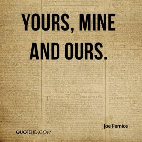 Yours, Mine and Ours.