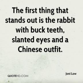 The first thing that stands out is the rabbit with buck teeth, slanted eyes and a Chinese outfit.
