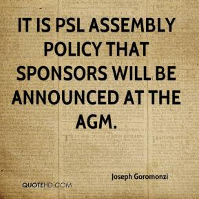 Joseph Goromonzi  - It is PSL assembly policy that sponsors will be announced at the AGM.