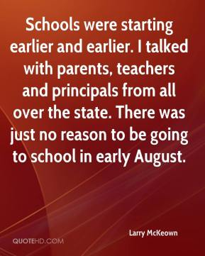 Schools were starting earlier and earlier. I talked with parents, teachers and principals from all over the state. There was just no reason to be going to school in early August.