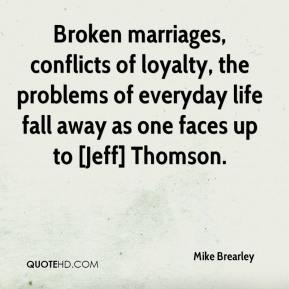 Mike Brearley  - Broken marriages, conflicts of loyalty, the problems of everyday life fall away as one faces up to [Jeff] Thomson.