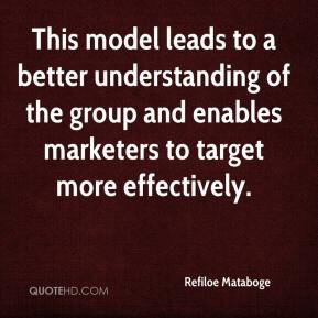 Refiloe Mataboge  - This model leads to a better understanding of the group and enables marketers to target more effectively.