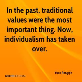 Yuan Rongqin  - In the past, traditional values were the most important thing. Now, individualism has taken over.