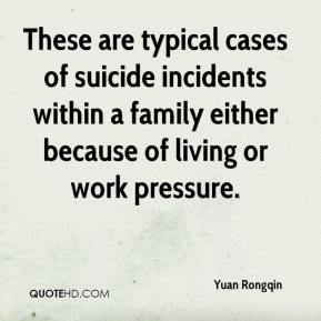 Yuan Rongqin  - These are typical cases of suicide incidents within a family either because of living or work pressure.