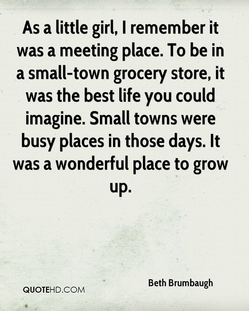 Small Town Life Quotes Beth Brumbaugh Quotes  Quotehd