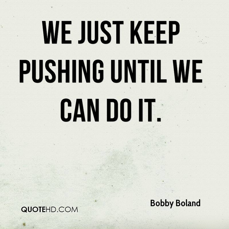 Bobby Boland Quotes | QuoteHD