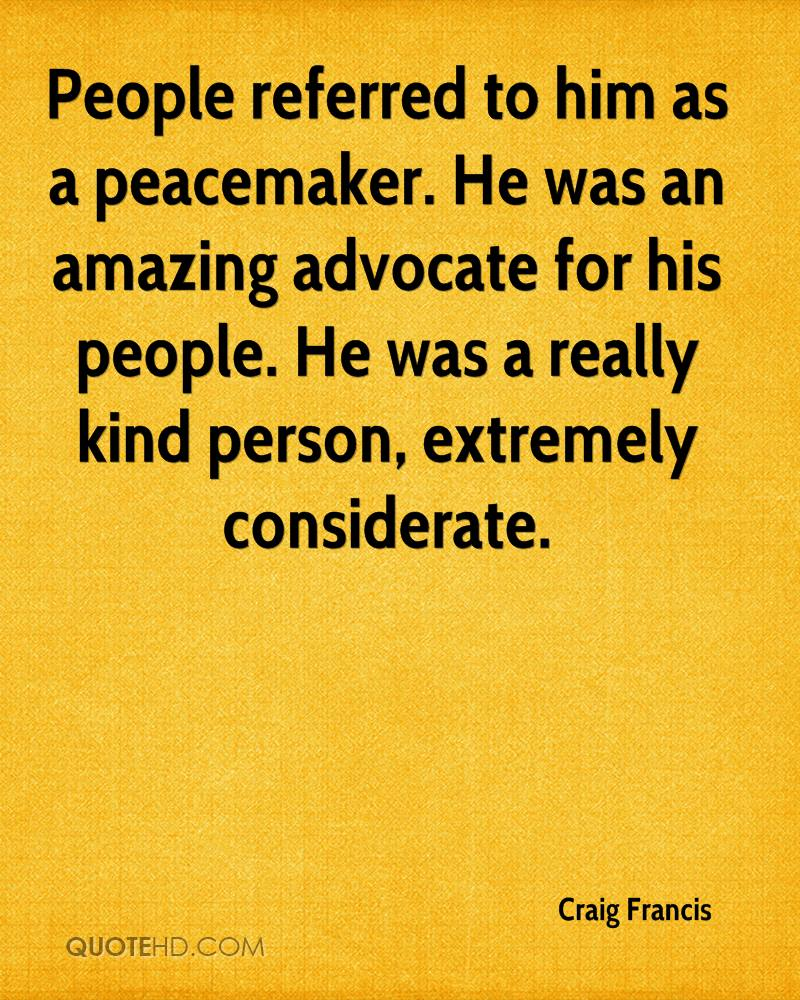 Peacemaker Quotes Craig Francis Quotes  Quotehd