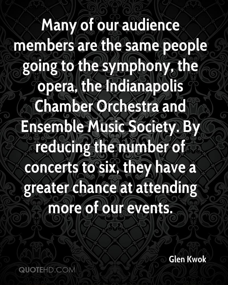 Many of our audience members are the same people going to the symphony, the opera, the Indianapolis Chamber Orchestra and Ensemble Music Society. By reducing the number of concerts to six, they have a greater chance at attending more of our events.
