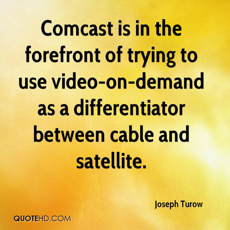 Comcast is in the forefront of trying to use video-on-demand as a differentiator between cable and satellite.