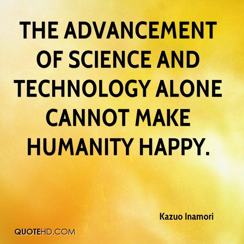 advances in science and technology have changed the world