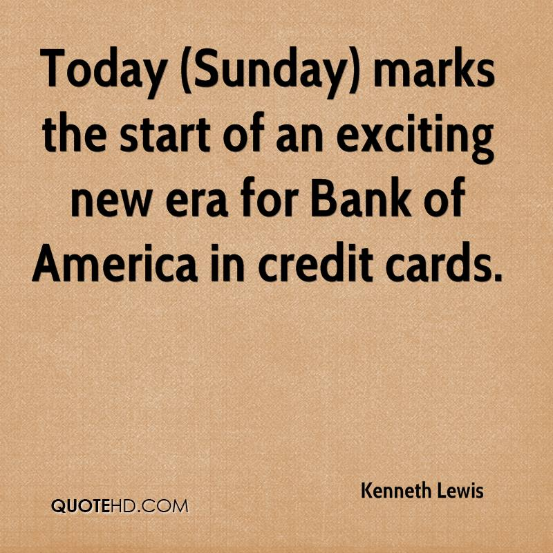 Today (Sunday) marks the start of an exciting new era for Bank of America in credit cards.