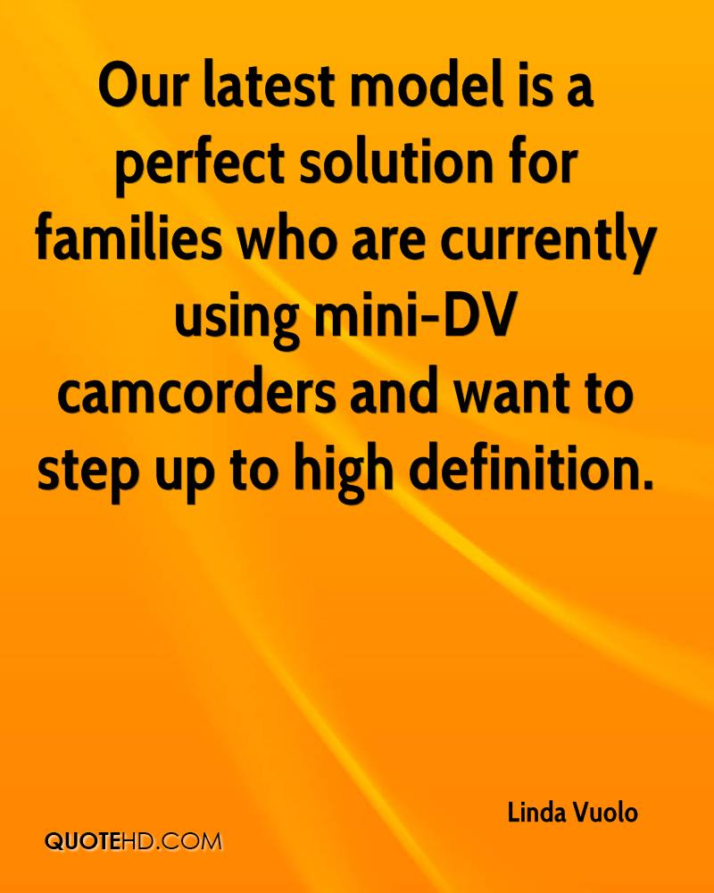 Our latest model is a perfect solution for families who are currently using mini-DV camcorders and want to step up to high definition.