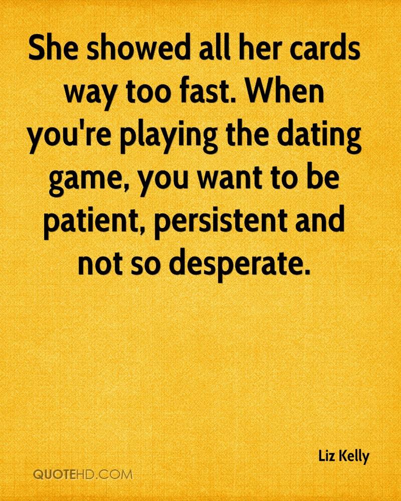 Playing dating game quotes images
