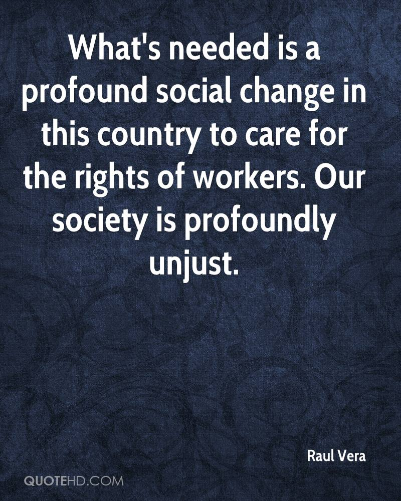 Social Change Quotes Raul Vera Quotes  Quotehd