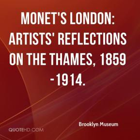 Brooklyn Museum - Monet's London: Artists' Reflections on the Thames, 1859-1914.
