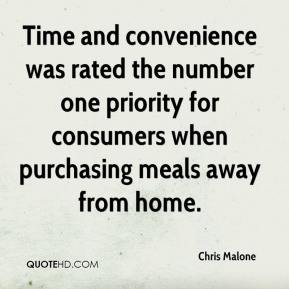 Chris Malone - Time and convenience was rated the number one priority for consumers when purchasing meals away from home.