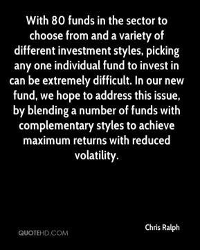 Chris Ralph - With 80 funds in the sector to choose from and a variety of different investment styles, picking any one individual fund to invest in can be extremely difficult. In our new fund, we hope to address this issue, by blending a number of funds with complementary styles to achieve maximum returns with reduced volatility.