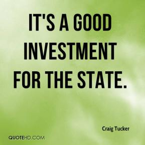 It's a good investment for the state.