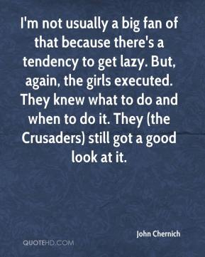 John Chernich  - I'm not usually a big fan of that because there's a tendency to get lazy. But, again, the girls executed. They knew what to do and when to do it. They (the Crusaders) still got a good look at it.