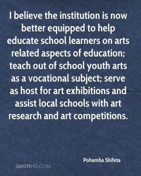 Pohamba Shifeta  - I believe the institution is now better equipped to help educate school learners on arts related aspects of education; teach out of school youth arts as a vocational subject; serve as host for art exhibitions and assist local schools with art research and art competitions.