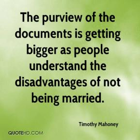 The purview of the documents is getting bigger as people understand the disadvantages of not being married.