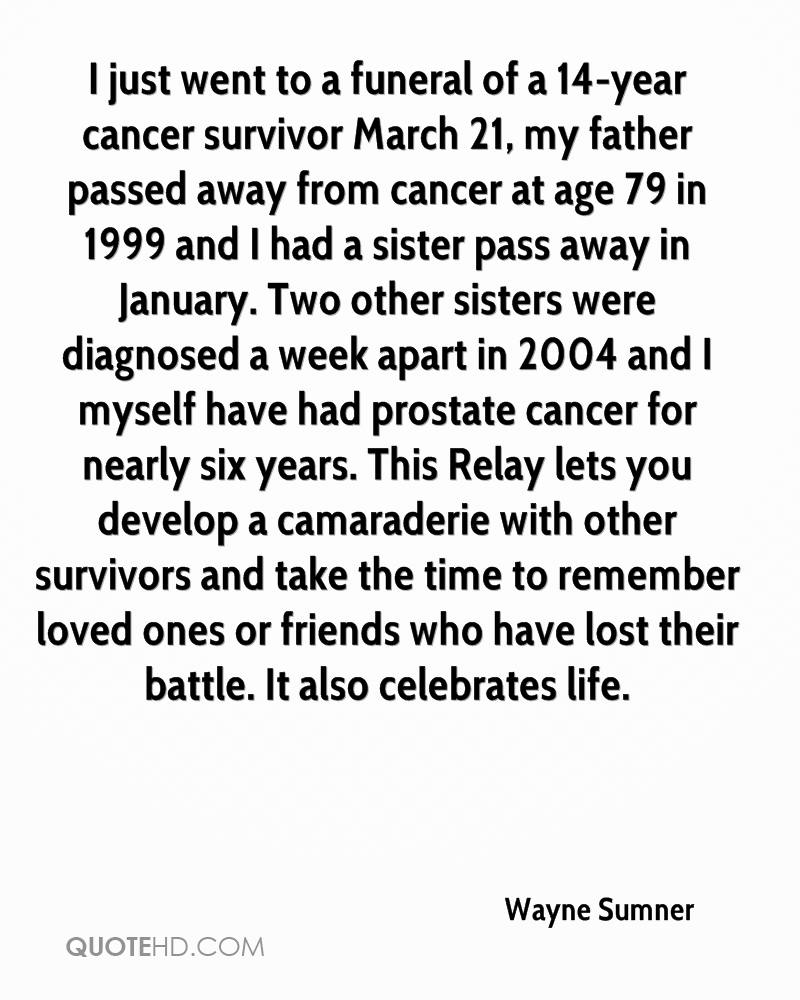 Quotes For Loved Ones Lost To Cancer: Wayne Sumner Quotes