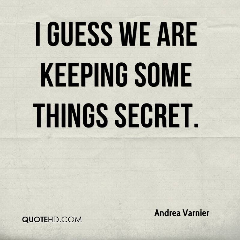 Quotes about keeping a secret relationship