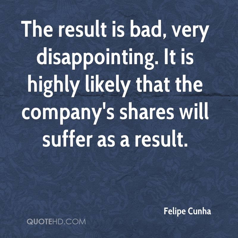 The result is bad, very disappointing. It is highly likely that the company's shares will suffer as a result.