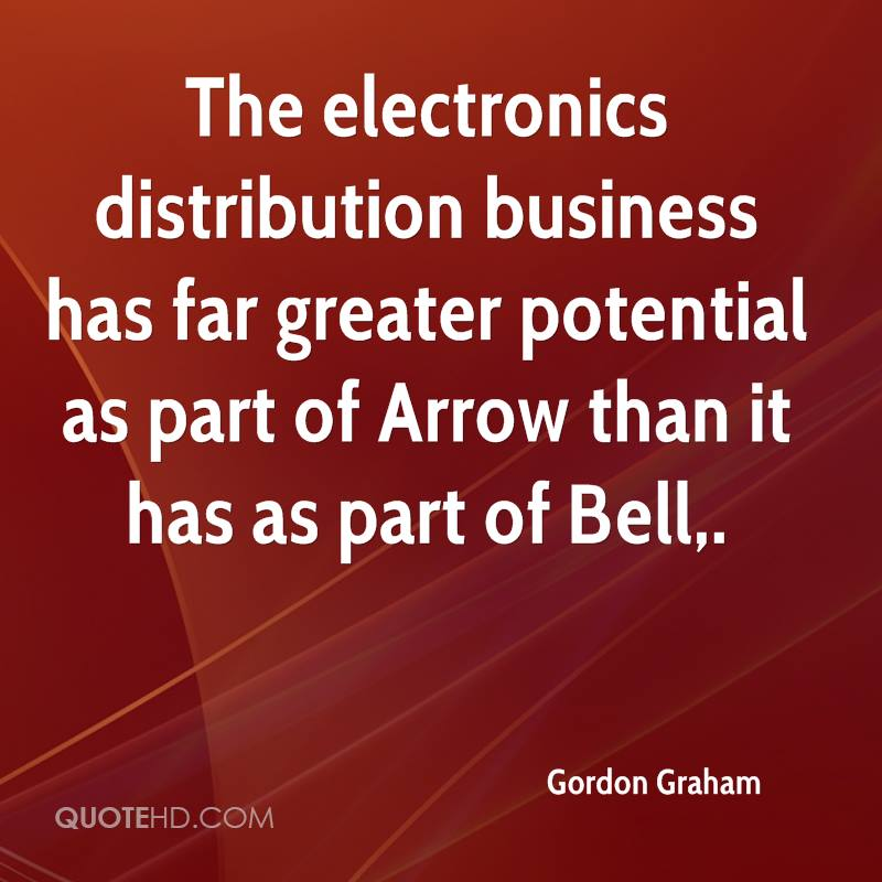 The electronics distribution business has far greater potential as part of Arrow than it has as part of Bell.