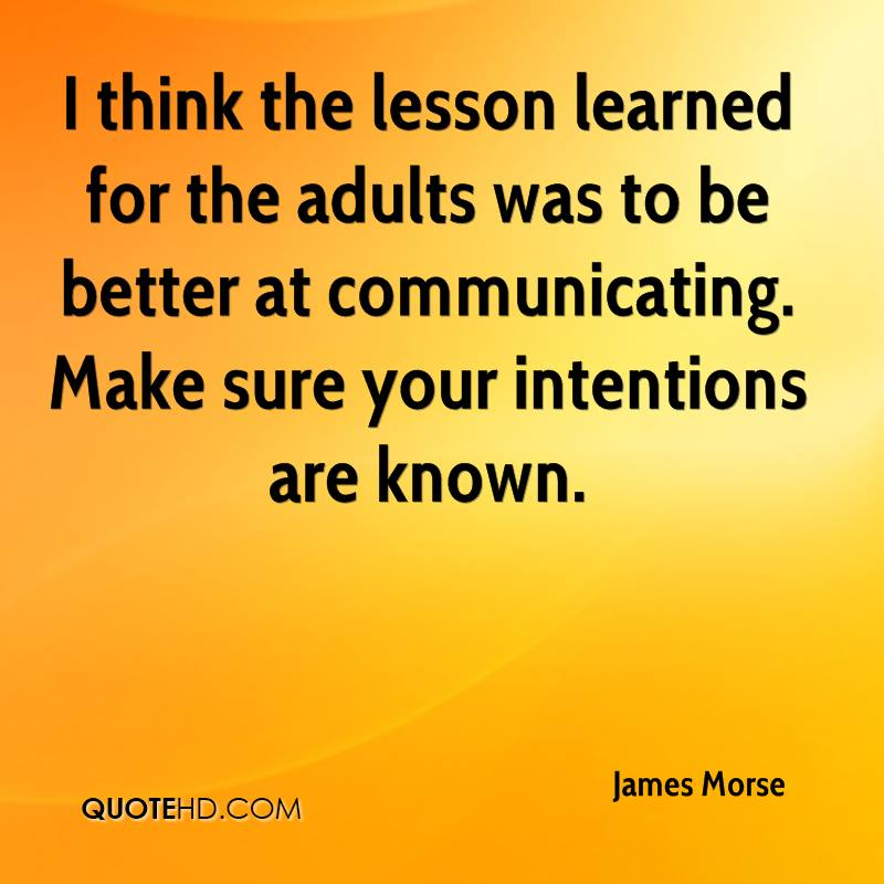 Lesson Learned Quotes Cool James Morse Quotes QuoteHD