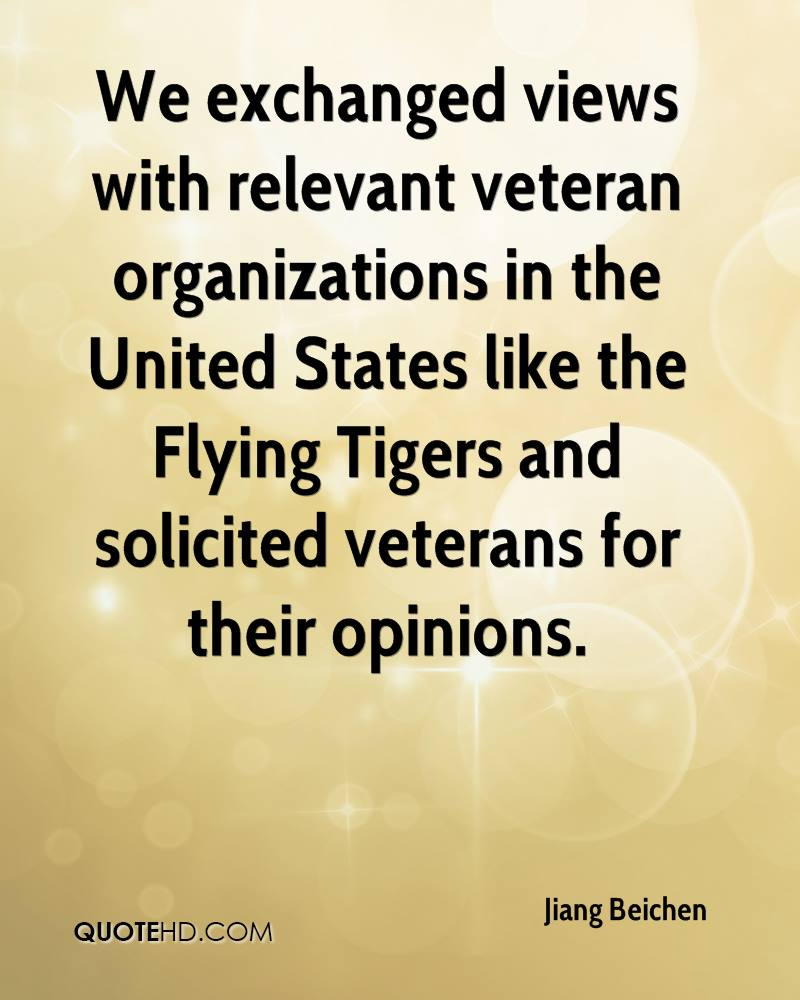 We exchanged views with relevant veteran organizations in the United States like the Flying Tigers and solicited veterans for their opinions.