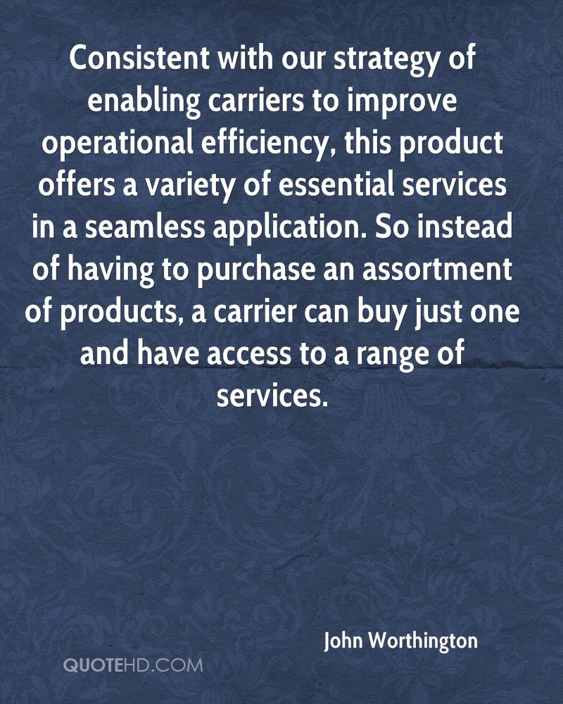 Consistent with our strategy of enabling carriers to improve operational efficiency, this product offers a variety of essential services in a seamless application. So instead of having to purchase an assortment of products, a carrier can buy just one and have access to a range of services.