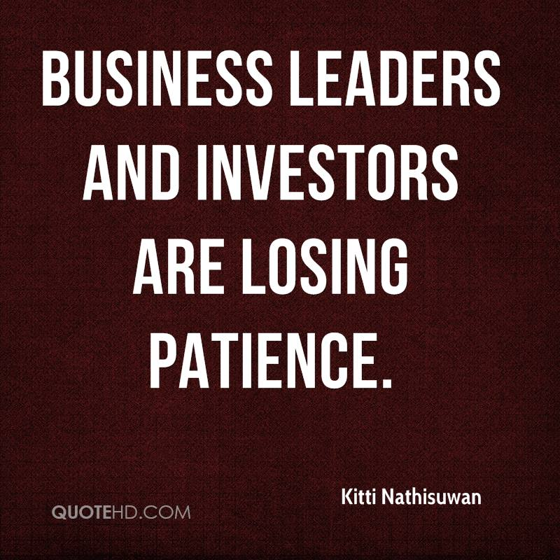 Business leaders and investors are losing patience.