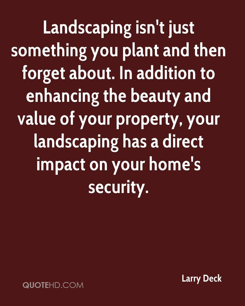 Landscaping Quotes Larry Deck Quotes  Quotehd