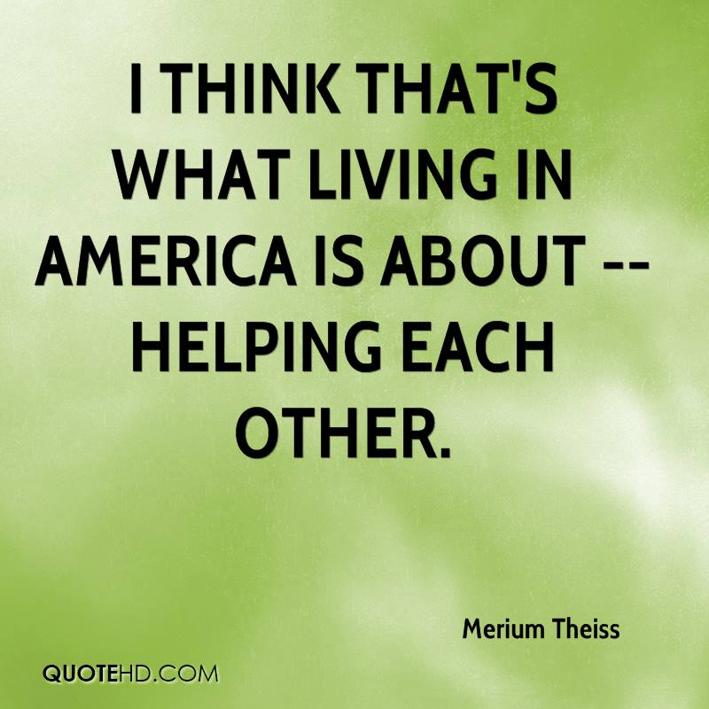 Helping Each Other: Merium Theiss Quotes