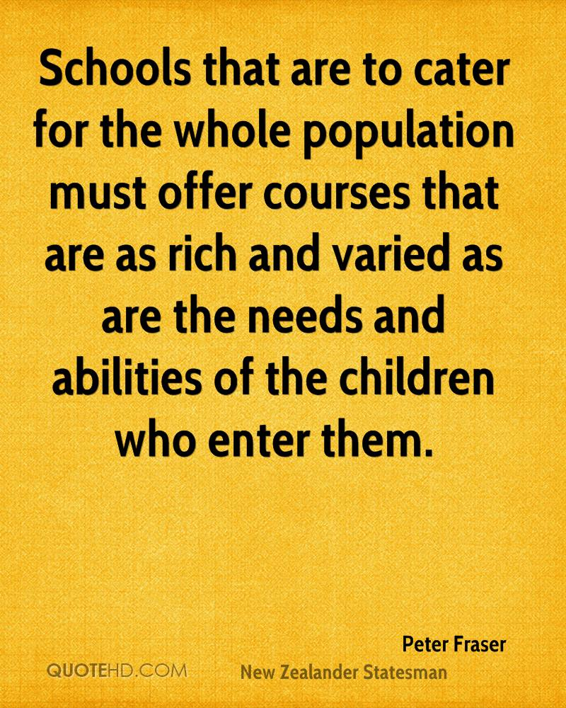 Schools that are to cater for the whole population must offer courses that are as rich and varied as are the needs and abilities of the children who enter them.