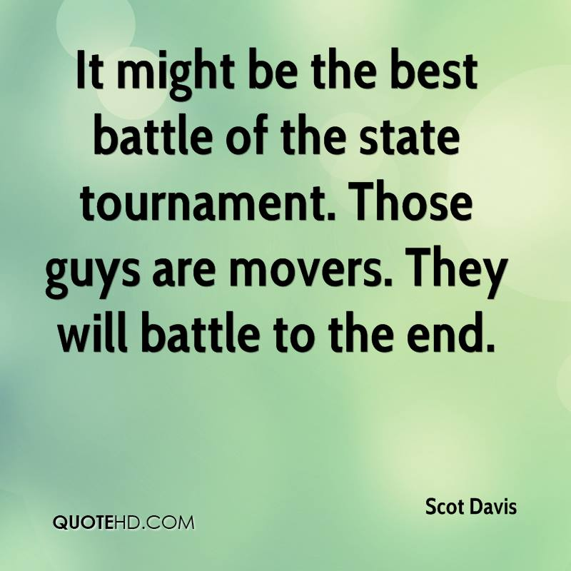 It might be the best battle of the state tournament. Those guys are movers. They will battle to the end.