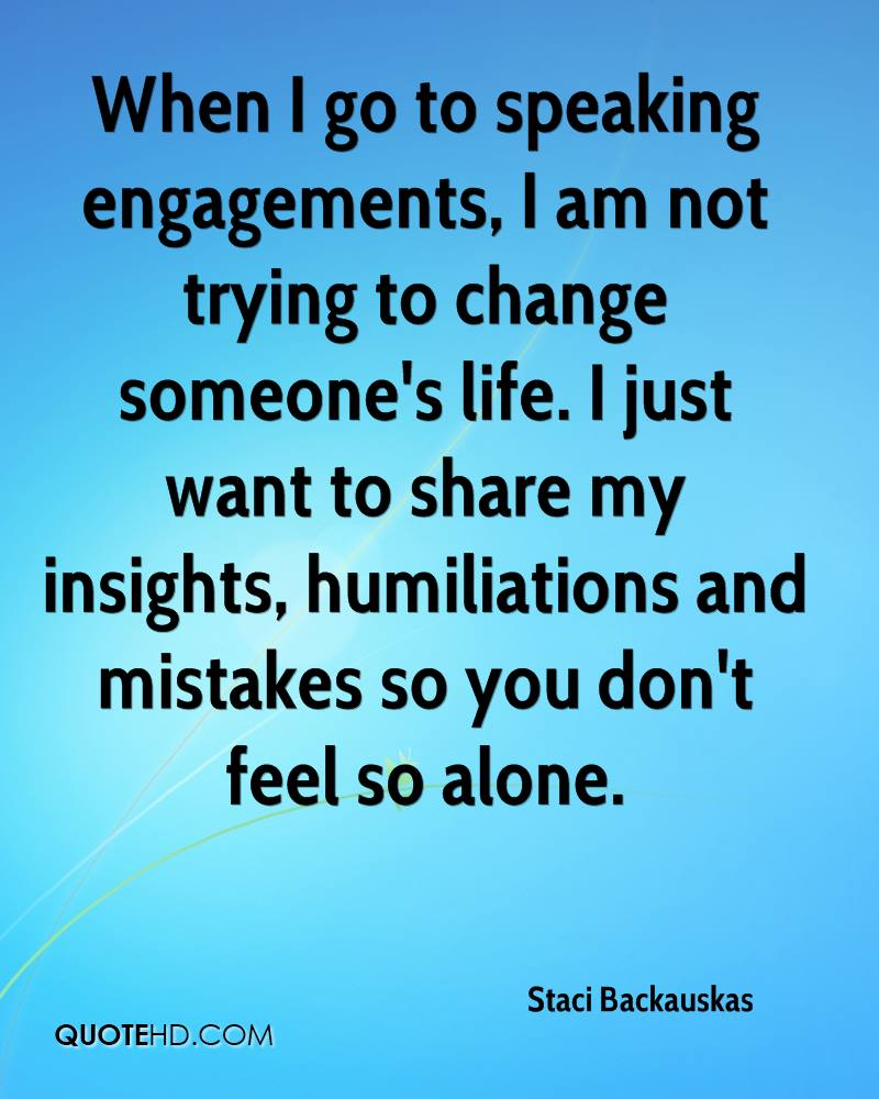 I Feel So Alone Quotes: Staci Backauskas Quotes