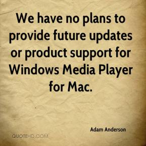 We have no plans to provide future updates or product support for Windows Media Player for Mac.