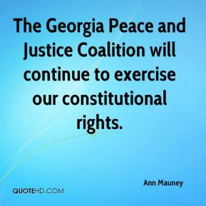 Ann Mauney - The Georgia Peace and Justice Coalition will continue to exercise our constitutional rights.